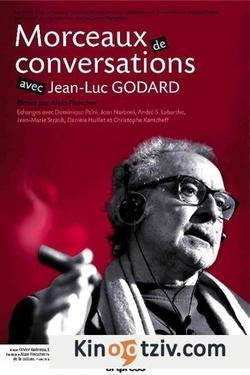 Morceaux de conversations avec Jean-Luc Godard picture