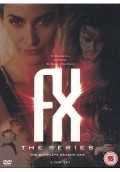 F/X: The Series pictures.