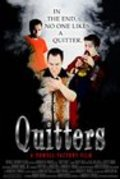 Quitters pictures.