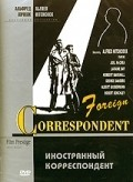 Foreign Correspondent pictures.