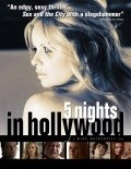 5 Nights in Hollywood pictures.