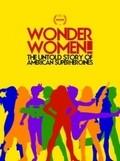 Wonder Women! The Untold Story of American Superheroines - wallpapers.