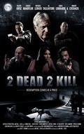 2 Dead 2 Kill - wallpapers.