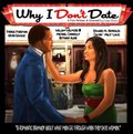 Why I Don't Date - wallpapers.
