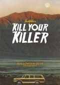 Kill Your Killer pictures.