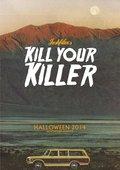 Kill Your Killer - wallpapers.