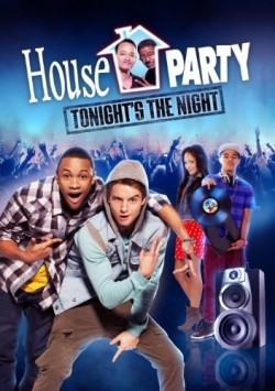 House Party: Tonight's the Night - wallpapers.
