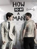 How to Be a Man - wallpapers.