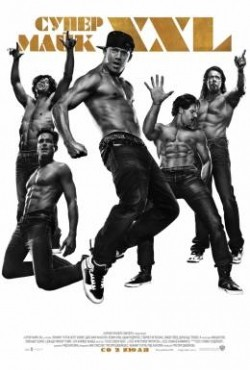 Magic Mike XXL - wallpapers.