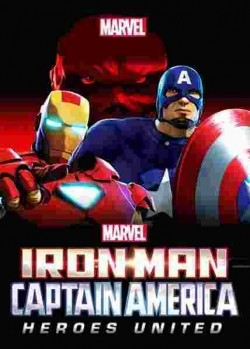 Iron Man and Captain America: Heroes United pictures.