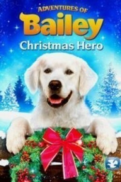 Adventures of Bailey: Christmas Hero - wallpapers.