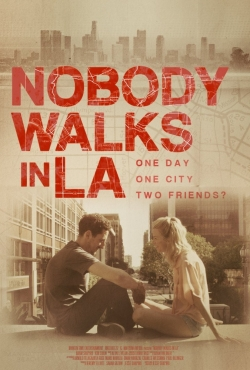 Nobody Walks in L.A. pictures.