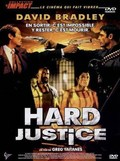 Hard Justice pictures.