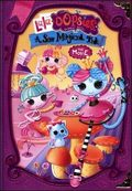 Lalaloopsy Lala-Oopsies: A Sew Magical Tale pictures.