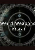 Weird Weapons. The Axis pictures.