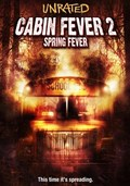 Cabin Fever 2: Spring Fever - wallpapers.