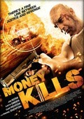 Money Kills pictures.
