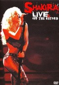 Shakira - Live & off the Records pictures.
