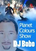 DJ Bobo - Planet Colours Show pictures.