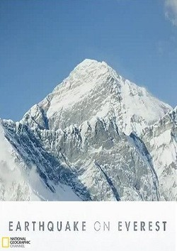 National Geographic. Earthquake on Everest - wallpapers.