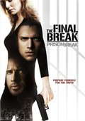 Prison Break: The Final Break pictures.
