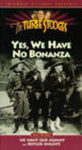 Yes, We Have No Bonanza pictures.